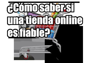 Cómo saber si una tienda online es fiable