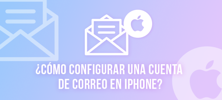 Configurar cuenta de correo en iPhone
